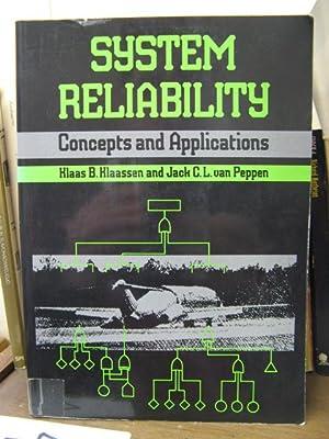 System Reliability: Concepts and Applications: Klaassen, Klaas B.; Van Peppen, Jack C. L.