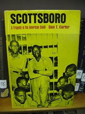 Scottsboro: A Tragedy of the American South: Carter, Dan T.