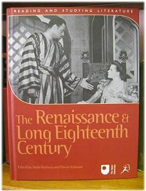 The Renaissance & Long Eighteenth Century: Pacheco, Anita; Johnson,