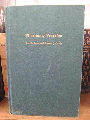Pharmacy Practice: Stone, Patricia; Curtis,