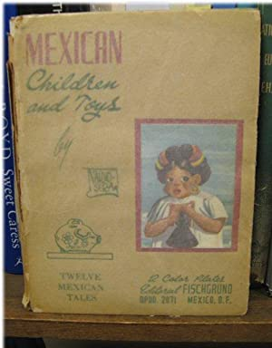 Twelve Tales about Mexican Children and Their: Ventura Castro, Hector