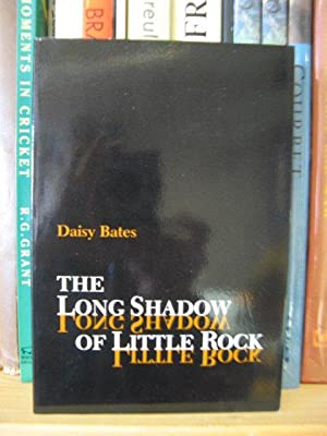The Long Shadow of Little Rock: Bates, Daisy
