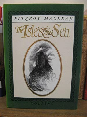 The Isles of the Sea and Other: Maclean,Fitzroy