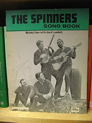 The Spinners Song Book: Melody Lines with Chord Symbols