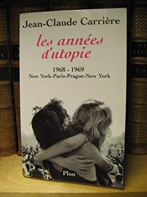 Les Annees d'Utopie 1968 - 1969: New York-Paris-Prague-New York