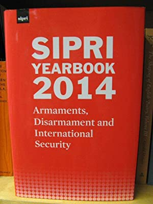 SIPRI Yearbook 2014: Arnaments, Disarmament and International: Anthony, Ian (ed.)