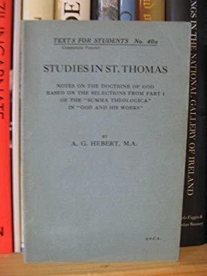 Studies in St. Thomas: Notes on the: Herbert, A. G.
