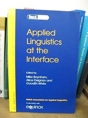 Applied Linguistics at the Interface: Baynham, Mike; Deignan,