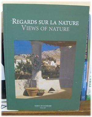 Ragards Sur la Nature / Views of: Marty de Cambiaire,