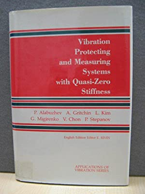 Vibration Protecting and Measuring Systems with Quasi-Zero Stiffness (Applications of Vibrations ...