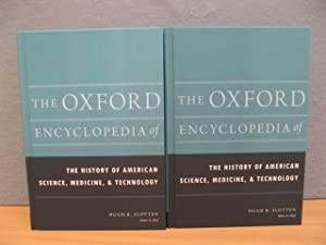 The Oxford Encyclopedia of the History of American Science, Medicine, and Technology: Volumes 1 & 2