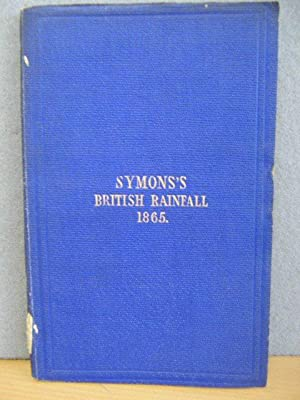 On the Distribution of Rain Over the British Isles during the Year 1865