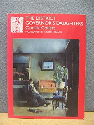 The District Governor's Daughters: Collett, Camilla; Seaver,