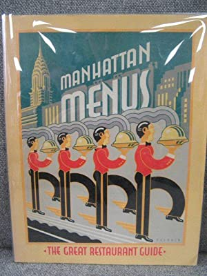 Manhattan Menus: The Great Restaurant Guide