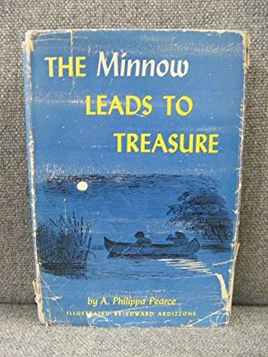 The Minnow Leads to Treasure: Pearce, A. Philippa