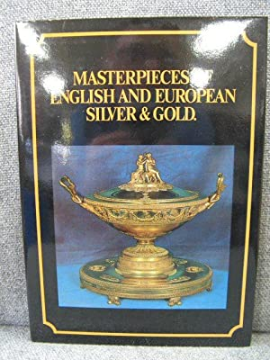 Masterpieces of English and European Silver & Gold: The Property of a European Private Collector