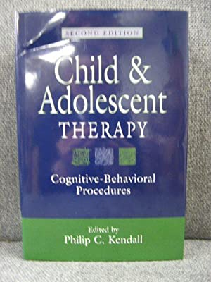 Child and Adolescent Therapy: Cognitive - Behavioral Procedures