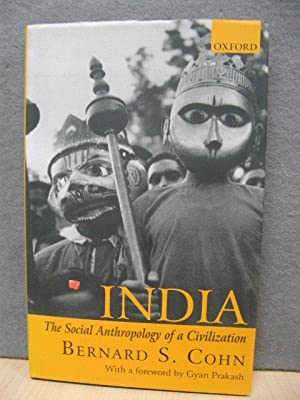 India: The Social Anthropology of a Civilization: Cohn, Bernard S.