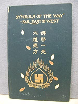 Symbols of 'The Way' - Far East and West: Gordon, E. A.