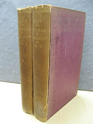 The Life and Letters of Faraday. In Two Volumes