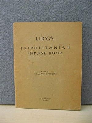 Libya: Tripolitanian Phrase Book: Misallem, Mohammed D.