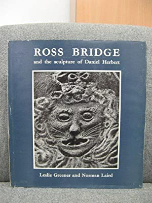 Ross Bridge and the Sculpture of Daniel: Greener, Leslie; Laird,