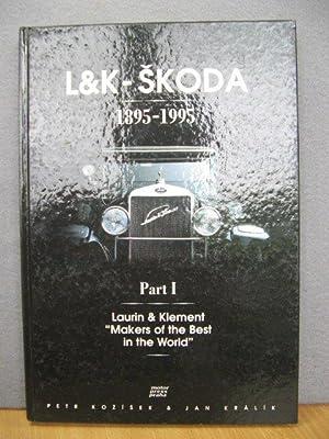 L&K- Skoda 1895-1995: Part I: Laurin &: Kozisek, Petr; Kralik,