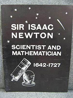 Sir Isaac Newton: Scientist and Mathematician 1642: Procter, A. N.