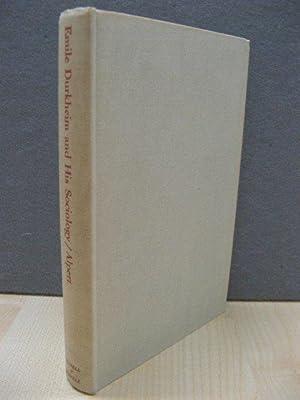Emile Durkheim and His Sociology (Studies in: Alpert, Harry