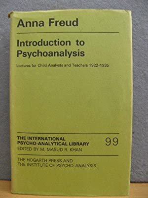 The International Psycho-Analytical Library: 99: Introduction to: Freud, Anna