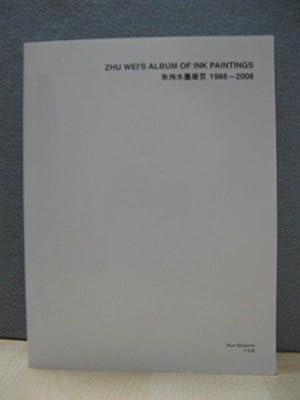 Zhu Wei's Album of Ink Paintings, 1988: Wei, Zhu