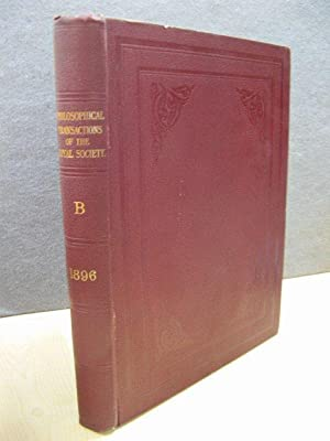 Philosophical Transactions of the Royal Society of London (B) 1896: Volume 187