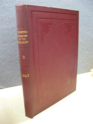 Philosophical Transactions of the Royal Society of London (B) 1897: Volume 188