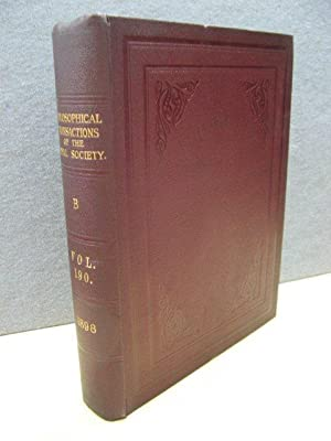 Philosophical Transactions of the Royal Society of London (B) 1898: Volume 190