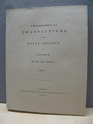 Philosophical Transactions of the Royal Society of London. For the Year MDCCCLII. Part II.