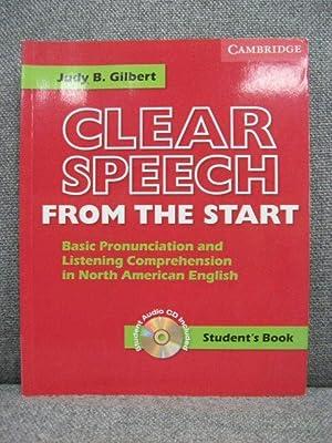 Clear Speech from the Start: Student's Book: Gilbert, Judy B.