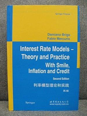 Interest Rate Models - Theory and Practice: Brigo, Damiano; Mercurio,