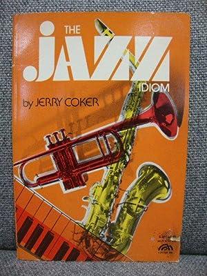 The Jazz Idiom: Coker, Jerry