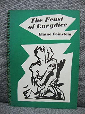 The Feast of Eurydice: Feinstein, Elaine