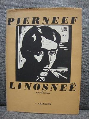 Die Hout- En Linosnee Van J.H. Pierneef: Pierneef, J.H.
