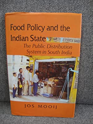 Food Policy and the Indian State: The: Mooij, Jos