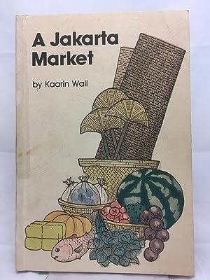 A Jakarta Market: Wall, Kaarin