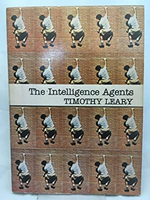 The Intelligence Agents: Leary, Timothy