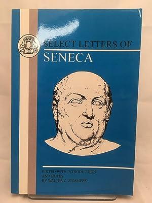Select Letters of Seneca: Seneca; Summers, Walter