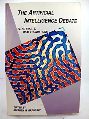 The Artificial Intelligence Debate: False Starts, Real Foundations