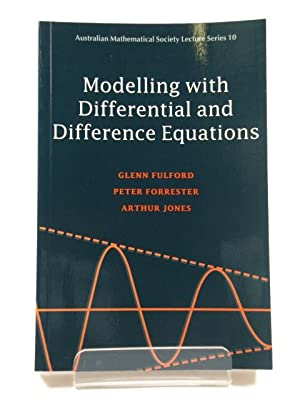 Modelling with Differential and Difference Equations: Fulford, Glenn; Forrester,