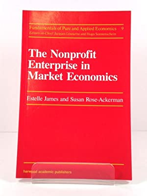 The Nonprofit Enterprise in Market Economics: James, Estelle; Rose-Ackerman,