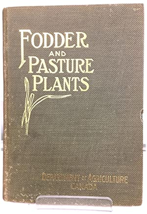 Dominion of Canada Department of Agriculture: Fodder and Pasture Plants