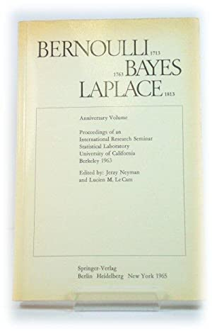Bernoulli 1713: Bayes 1763: Laplace 1813: Anniversary Volume: Proceedings of an International Res...