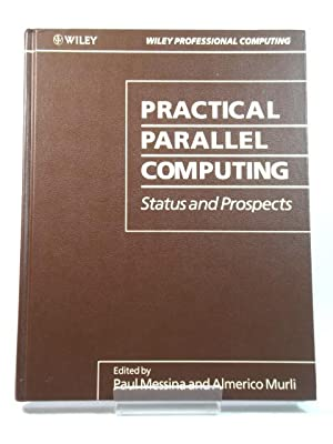Practical Parallel Computing: Status and Prospects